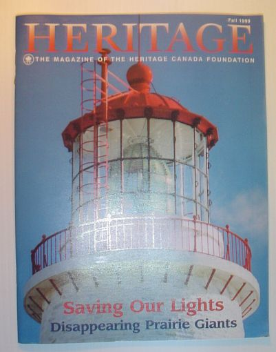 Image for Heritage, Fall 1999: The Magazine of the Heritage Canada Foundation