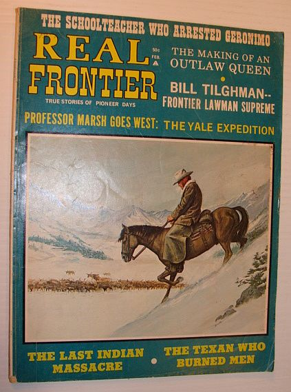 Image for Real Frontier - True Stories of the Pioneer Days: Vol. No. 1 March 1970