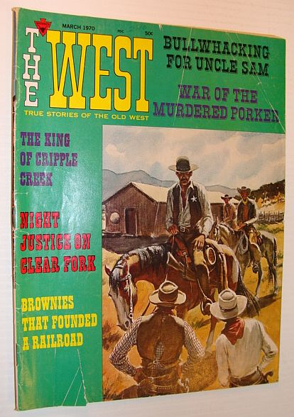 Image for The West (Magazine) - True Stories of the Old West: March 1970