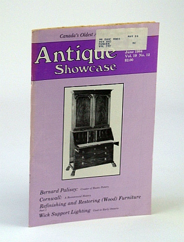 Image for Antique Showcase Magazine, June 1984 - Bernard Palissy: Creator of Rustic Pottery / Wick Support Lighting