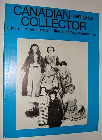 Image for Canadian Antiques Collector Magazine, December 1968 - Samuel Hawksett Feature Article
