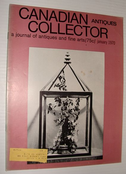 Image for Canadian Antiques Collector Magazine, January, 1970 *Allan Edson Feature Article*