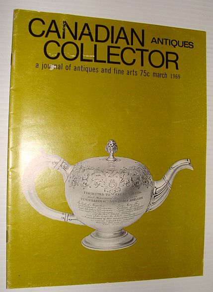 Image for Canadian Antiques Collector Magazine, March, 1969 *Book Furniture*