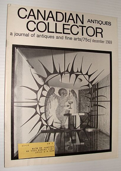 Image for Canadian Antiques Collector Magazine, December 1969 *F.N. Loveroff - Neglected Artist*