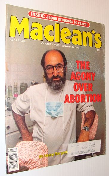 Image for Maclean's Magazine, July 25, 1983 *The Agony Over Abortion - Cover Photo of Henry Morgantaler*