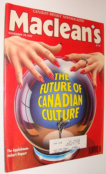Image for Maclean's Magazine, November 29, 1982 *The Future of Canadian Culture*
