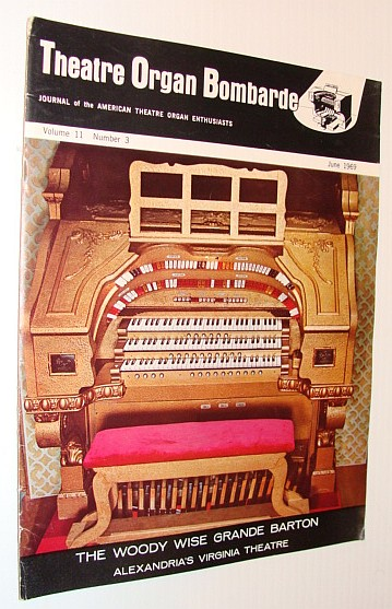 Image for Theatre Organ Bombarde, Journal of the American Theatre Organ Enthusiasts, June 1969 *The Woody Wise Grande Barton*