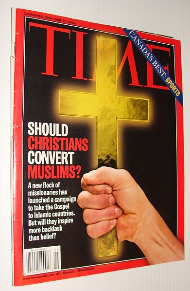 Image for Time Magazine, June 30, 2003 *Should Christians Convert Muslims*
