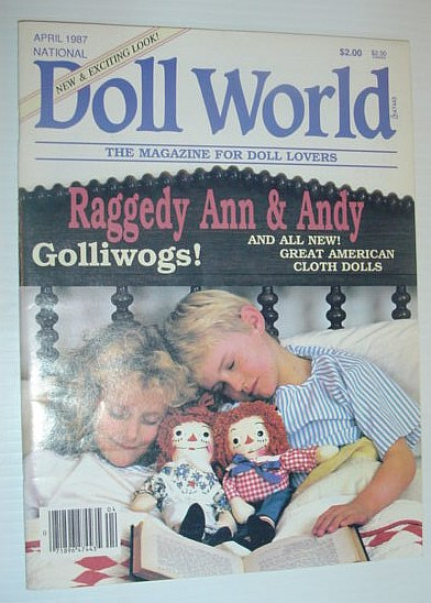 Image for National Doll World, April 1987 *GOLLIWOGS / RAGGEDY ANN AND ANDY*