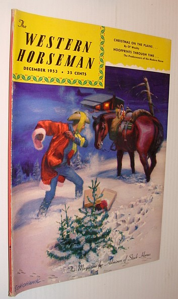 Image for The Western Horseman - The Magazine for Admirers of Stock Horses, December 1953