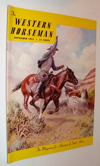 Image for The Western Horseman - The Magazine for Admirers of Stock Horses, September 1953 *Special E.B. Quigley Feature*