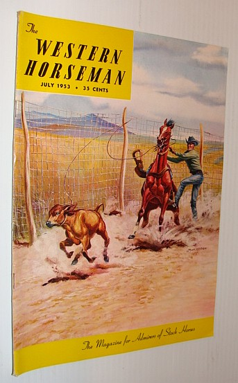 Image for The Western Horseman - The Magazine for Admirers of Stock Horses, July 1953
