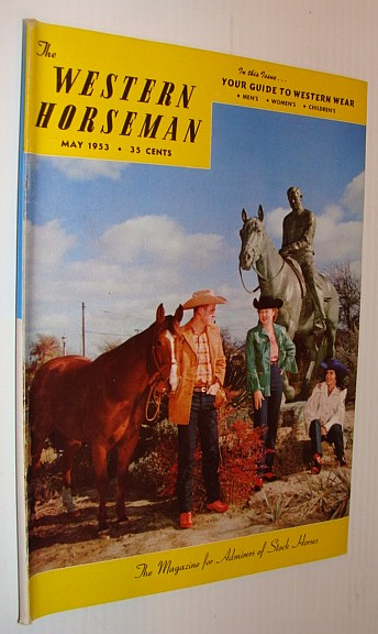 Image for The Western Horseman - The Magazine for Admirers of Stock Horses, May 1953