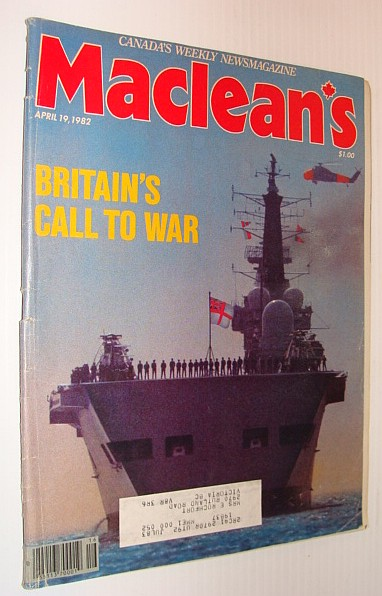Image for Maclean's Magazine, 19 April 1982 *Britain's Call To War*