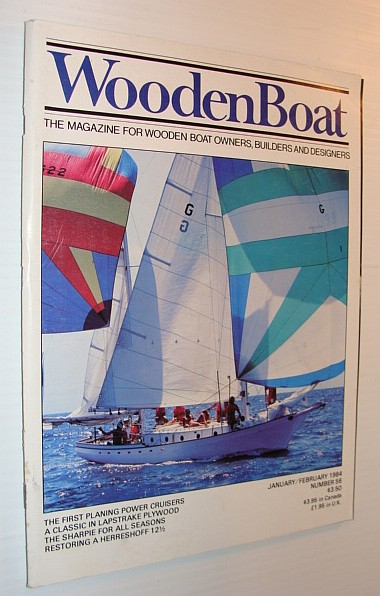 Image for WoodenBoat (Wooden Boat), January / February 1984, Number 56 - The Magazine for Wooden Boat Owners, Builders and Designers