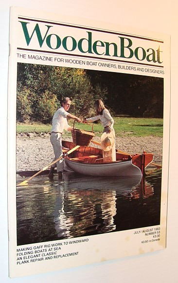 Image for WoodenBoat (Wooden Boat), July / August 1983, Number 53 - The Magazine for Wooden Boat Owners, Builders and Designers