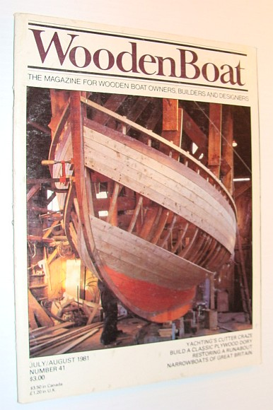 Image for WoodenBoat Magazine, July / August 1981, Number 41 - The Magazine for Wooden Boat Owners, Builders and Designers