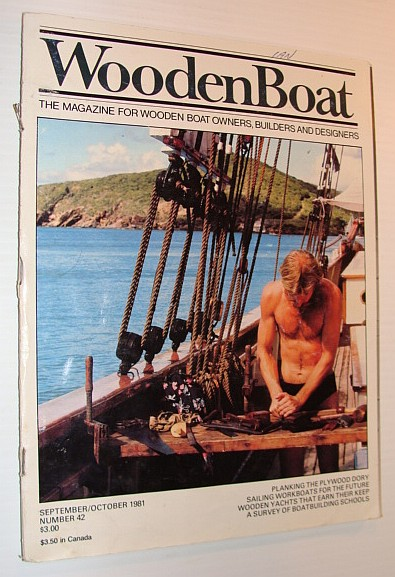 Image for WoodenBoat Magazine, September / October 1981, Number 42 - The Magazine for Wooden Boat Owners, Builders and Designers