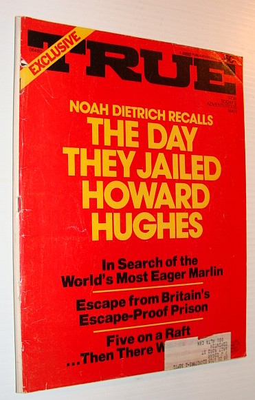 Image for True Magazine, June 1972 *The Day They Jailed Howard Hughes*