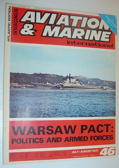Image for Aviation and Marine International - Atlantic Edition: July (August), 1977 *WARSAW PACT - POLITICS AND ARMED FORCES*