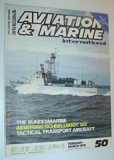 Image for Aviation and Marine International - Atlantic Edition: February/March 1978 *SCHNELLBOOT 148*