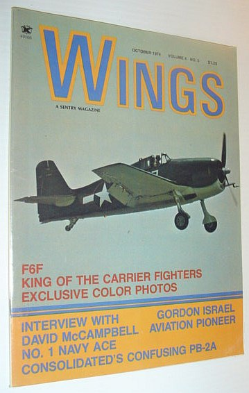 Image for Wings Magazine, October 1974 *F6F KING OF THE CARRIER FIGHTERS - EXCLUSIVE COLOR PHOTOS*