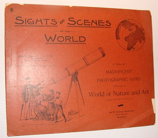 Image for Sights and Scenes of the World: A Series of Magnificent Photographic Views Embracing the World of Nature and Art, People's Series, No. 6, 2 December 1893