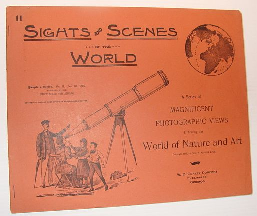 Image for Sights and Scenes of the World: A Series of Magnificent Photographic Views Embracing the World of Nature and Art, People's Series, No. 11, 6 January 1894