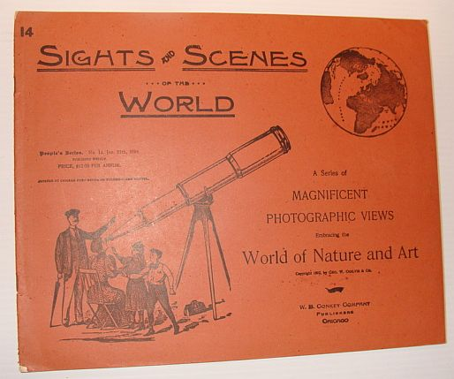 Image for Sights and Scenes of the World: A Series of Magnificent Photographic Views Embracing the World of Nature and Art, People's Series, No. 14, 27 January 1894