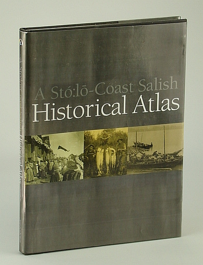 Image for A Sto:lo-Coast Salish Historical Atlas