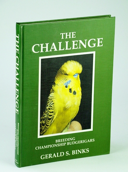 Image for The Challenge: Breeding Championship Budgerigars