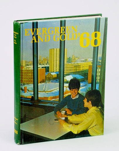 Image for Evergreen and Gold '68 (1968): Student Yearbook of the University of Alberta