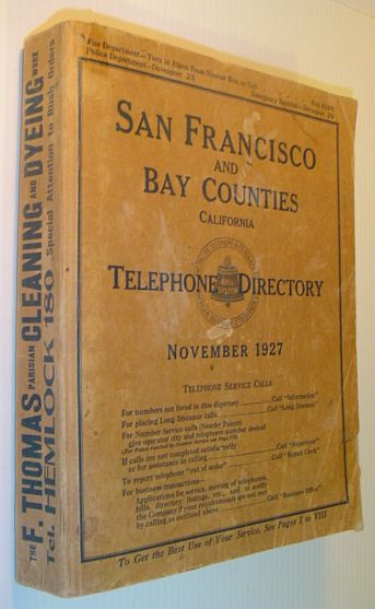 Image for San Francisco and Bay Counties California Telephone Directory (Phonebook / Phone Book), November 1927