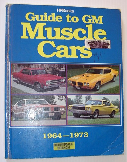 Image for Guide to GM Muscle Cars 1964 - 1973