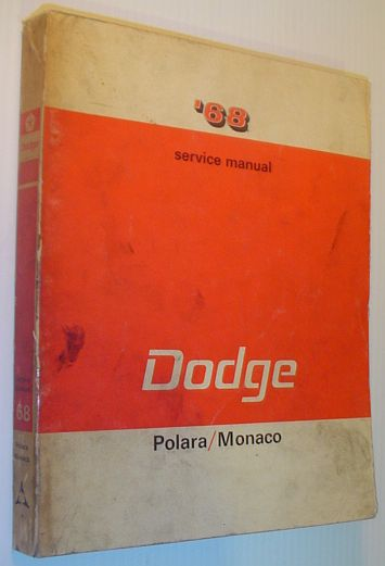 Image for 1968 ('68) Passenger Car - Dodge Polara/Monaco Service Manual (document 81-270-8280)