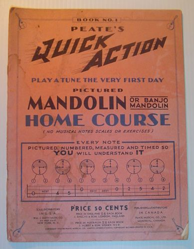 Image for Peate's Quick Action Play a Tune the Very First Day Pictured Mandolin (or Banjo Mandolin) Home Course - Book No. 1 (One)