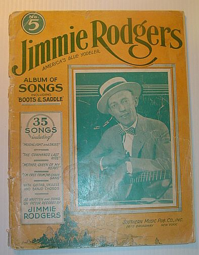 Image for Jimmie Rodgers (America's Blue Yodeler) Album of Songs Number (No.) 5 - Sheet Music for Voice and Piano with Guitar, Ukulele and Banjo Chords