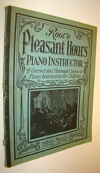 Image for Root's Pleasant Hours Piano Instructor - A Correct and Thorough Course in Piano Instruction for Children