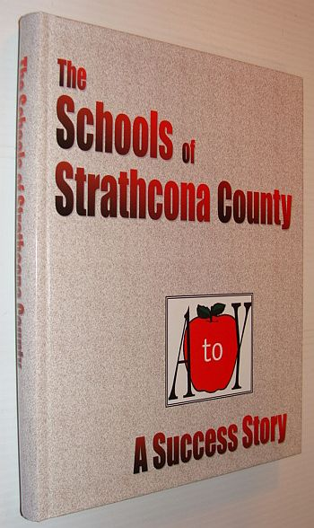 Image for The Schools of Strathcona County A Success Story