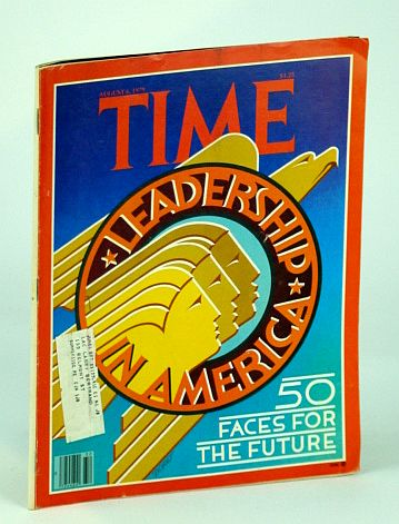 Image for Time Magazine (Canadian Edition), August (Aug.) 6, 1979: Leadership in America - Fifty Faces for the Future