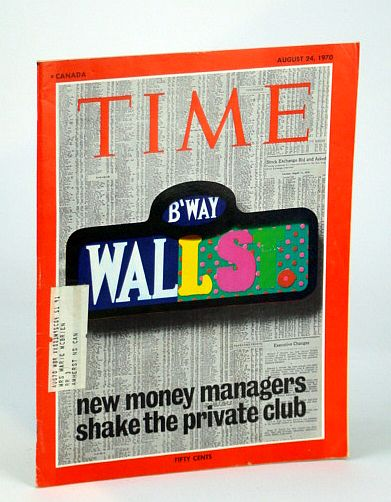 Image for Time Magazine (Canadian Edition), August (Aug.) 24, 1970 - New Money Managers Shake Wall St.