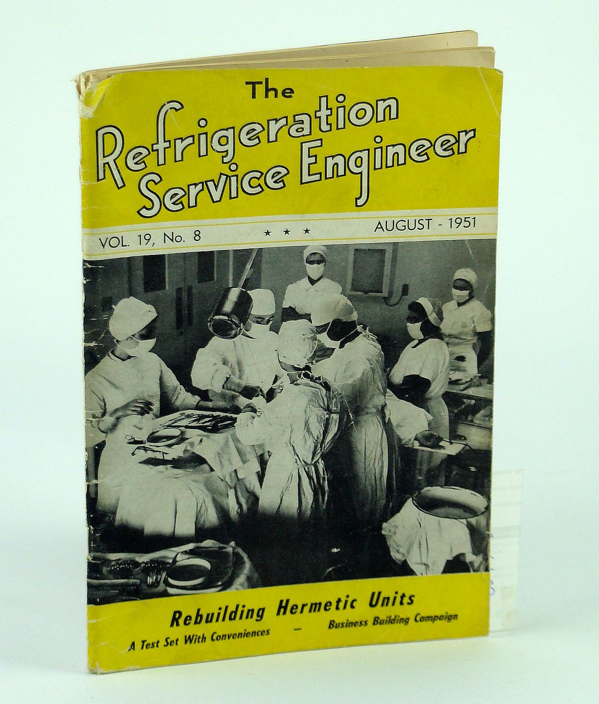 Image for The Refrigeration Service Engineer, August 1951, Volume 19, No. 8 - Rebuiding Hermetic Units
