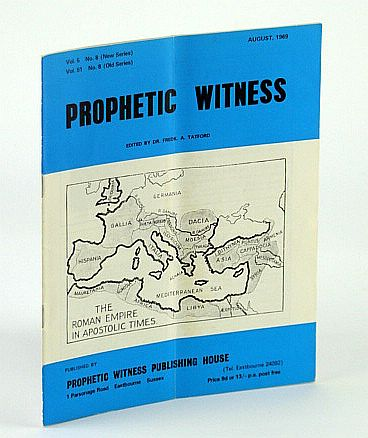 Image for Prophetic Witness (Magazine), August (Aug.) 1969, Vol 5 No. 8 (New Series), Vol. 51 No. 8 (Old Series) - Col. Nasser's Dream