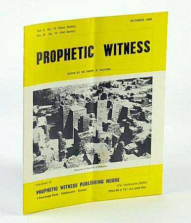 Image for Prophetic Witness (Magazine), October (Oct.) 1969, Vol 5 No. 10 (New Series), Vol. 51 No. 10 (Old Series) - Astrology and the Christian