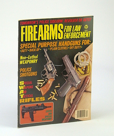Image for Firearms for Law Enforcement - 1987 Guns & Ammo Action Series Volume 4 Number 4