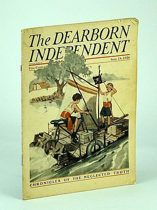 Image for The Dearborn Independent - Chronicler of the Neglected Truth, June 19, 1926 - The New 'Real Estate Bond' Industry