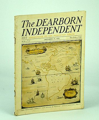 Image for The Dearborn Independent (Magazine) - Chronicler of the Neglected Truth, December (Dec.) 25, 1926 - The Rise of an American Race