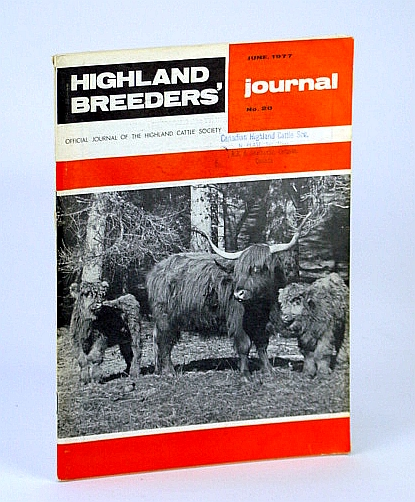 Image for Highland Breeders' Journal - Official Journal of the Highland Cattle Society, June 1977, No. 20