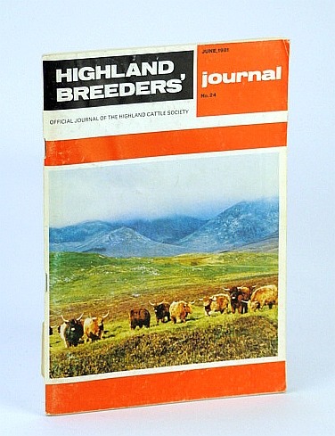 Image for Highland Breeders' Journal - Official Journal of the Highland Cattle Society, June 1981, No. 24