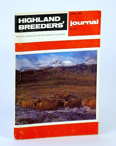 Image for Highland Breeders' Journal - Official Journal of the Highland Cattle Society, June 1982, No. 25